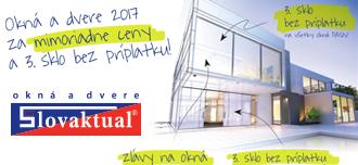 Okná a dvere 2017 za mimoriadne ceny a 3. sklo bez príplatku