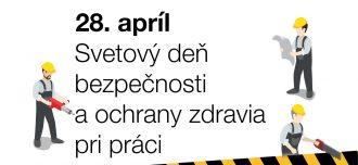 Medzinárodný deň bezpečnosti pri práci sme si v Slovaktuale pripomenuli súťažou